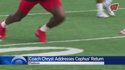 Coach Chryst addresses Cephus' return